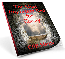 book cover The Most Important Tool for Clarity by Cliff Martin